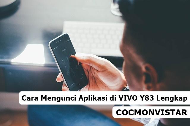 Cara Mengunci aplikasi vivo y83