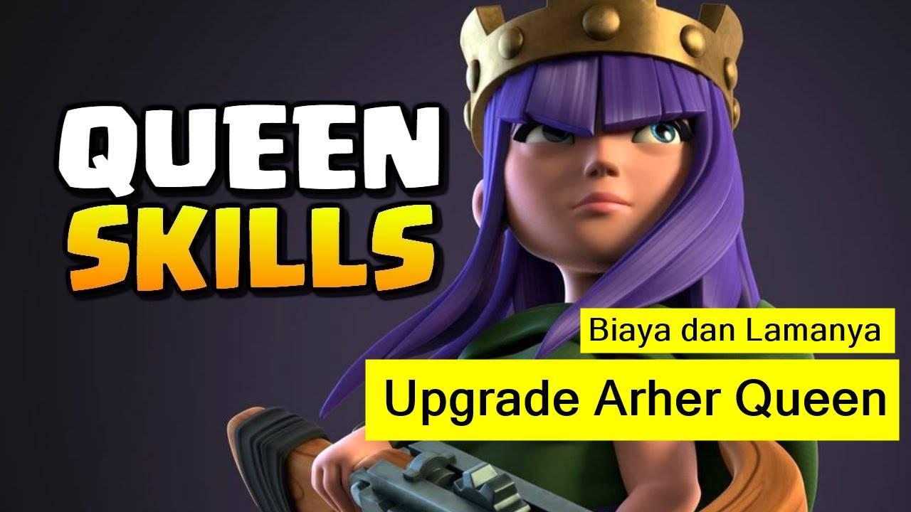 biaya upgrade archer queen