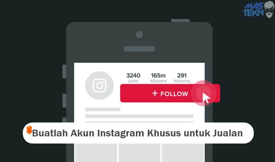 Buat Akun Khusus untuk Jualan di Instagram