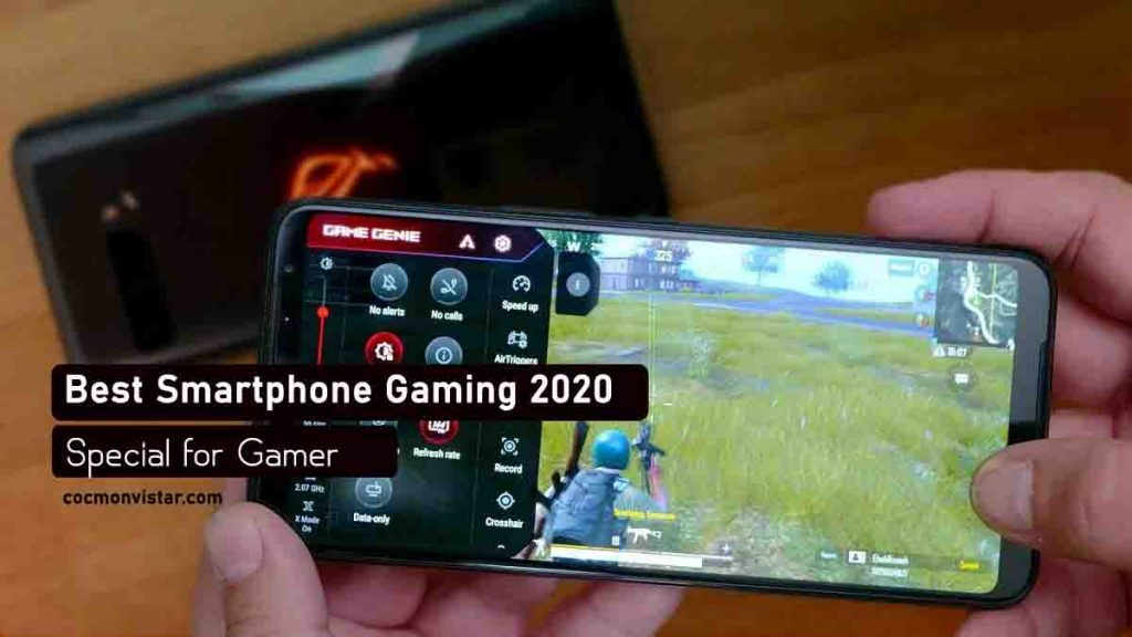 Best smartphone gaming 2020 for gamers